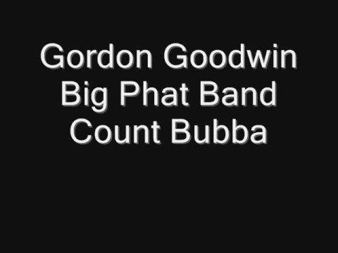 Big Phat Band: Count Bubba