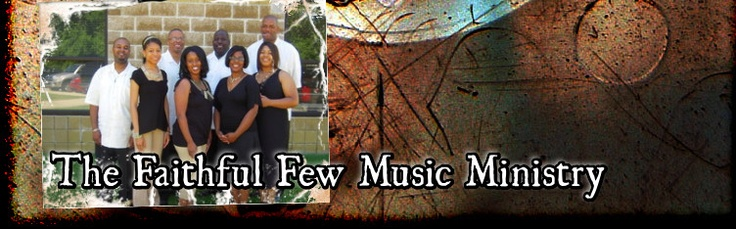 The Faithful Few Music Ministry - Blogs