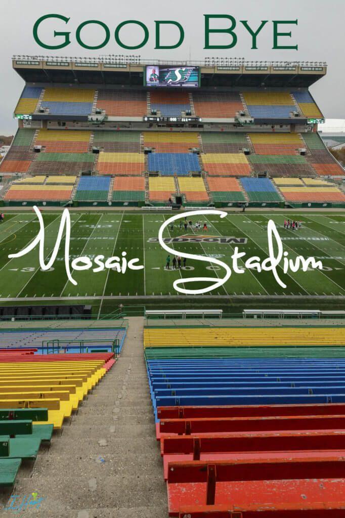 Good Bye Mosaic Stadium