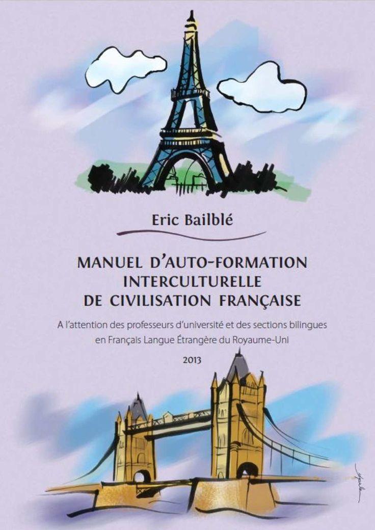 Manuel d'auto-formation interculturelle de civilisation fran�aise ...