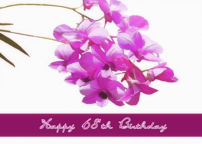Happy 68th Birthday Card Pink Orchids Flower Floral Card Happy Birthday In Japanese 21st Birthday Cards 90th Birthday Cards