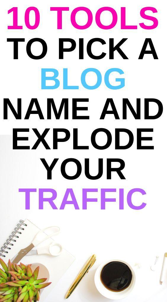 Choosing a blog name | Blogging | Blog names, Blog, Best blogs