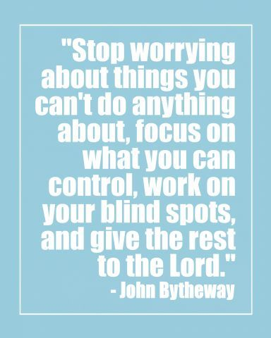 John-Bytheway-001-Stop-worrying-quote-2