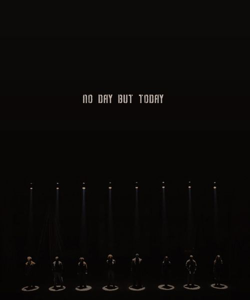 No Day But Today - Rent<3