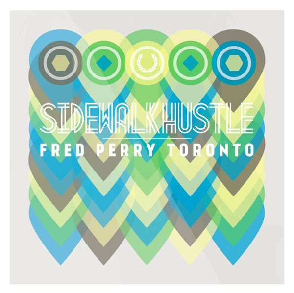 Sidewalk Hustle x Fred Perry Toronto Mixtape