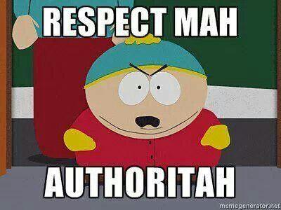 MAH AUTHORITAH Cartman South Park