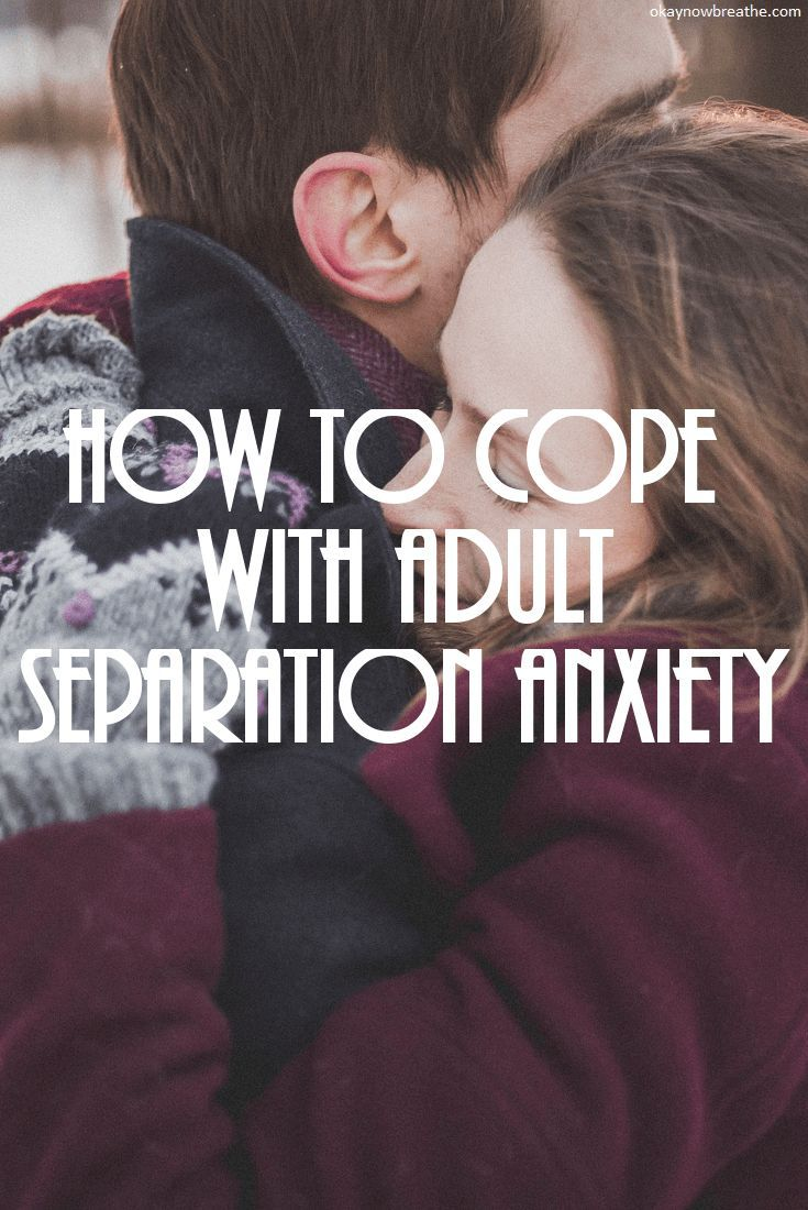 Are mistaken. Adult anxiety disorder in separation shoulders down