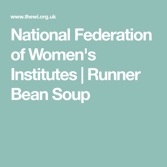 National Federation of Women's Institutes | Runner Bean Soup