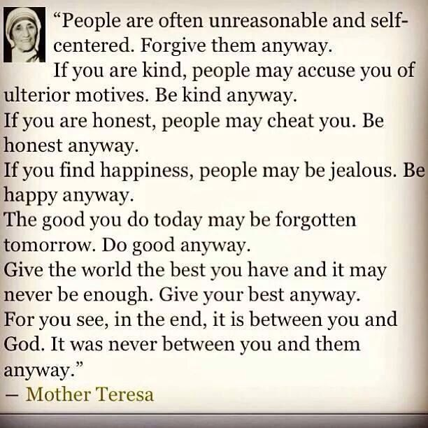 """Mother Teresa. For some, your best will never be enough. Pray for them, stay happy in the Lord, and keep giving your best anyway."""