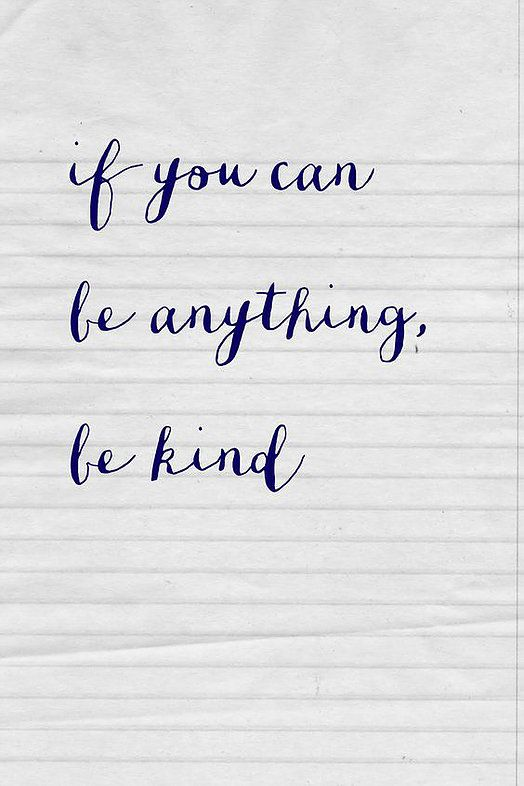 Some collected thoughts on kindness. Be extra lovely to the people you meet today. For more quotes & inspiration follow the boards'Write This Down' &a