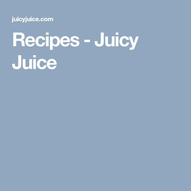 Recipes - Juicy Juice