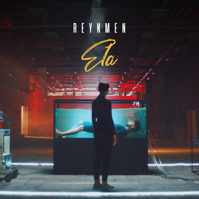 Saved On Spotify Ela By Reynmen Album Sarkilar Muzik