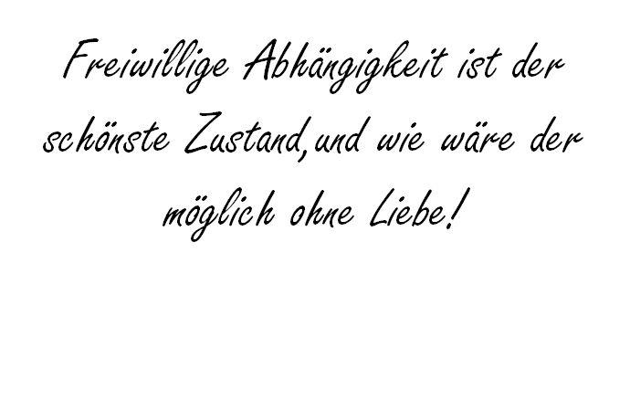 Freiwillige Abhangigkeit Johann Wolfgang Von Goethe Hochzeitsfuchs Von Goethe Johann Wolfgang Von Goethe Liebes Zitate