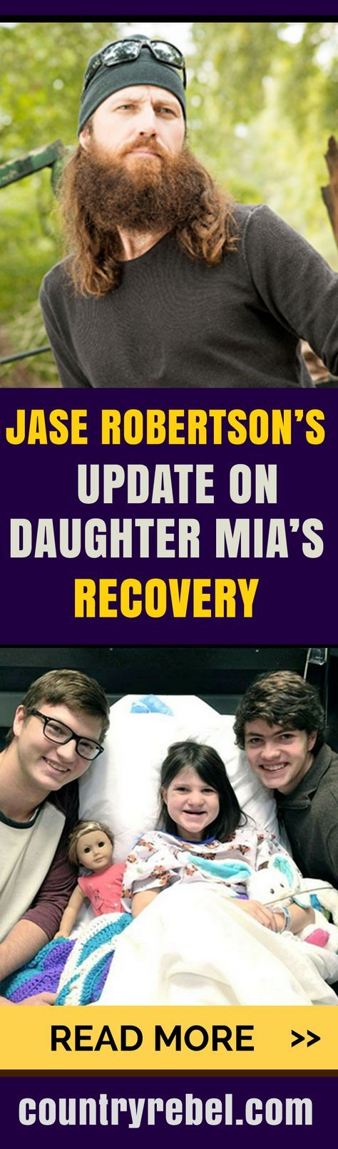 Duck Dynasty Fans - Jase Robertson Gives Update on Daughter Mia's Recovery