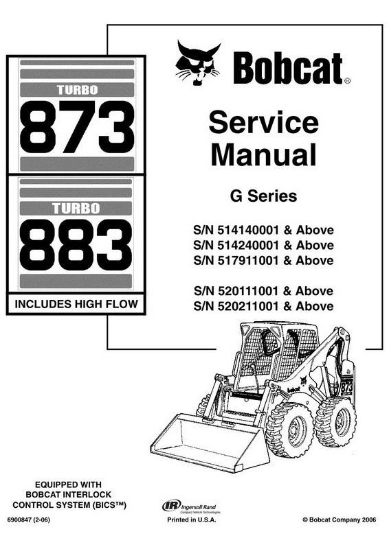 Bobcat 873 883 Skid Steer Loader Service Manual 6900847 2 06 Repair Manuals Bobcat Company Skid Steer Loader