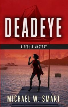 My interview with Michael Smart, author of the Bequia mysteries set in the Caribbean.