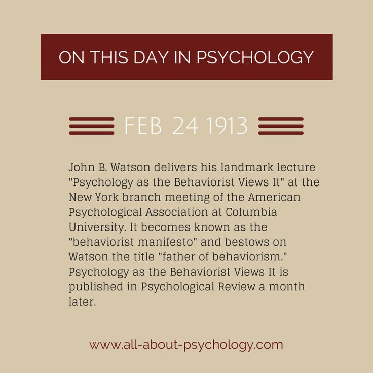 "February 24th 1913. John B. Watson delivers his landmark lecture ""Psychology as…"