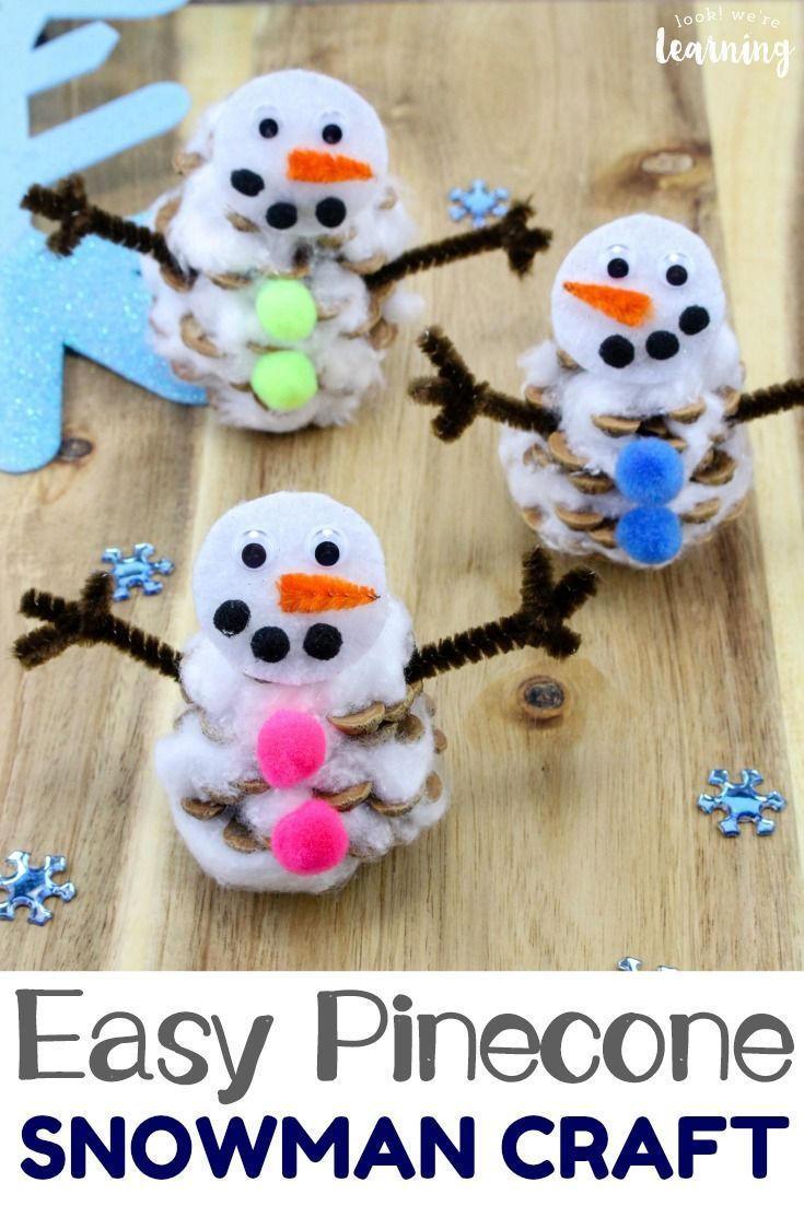 Easy Pinecone Snowman Craft For Kids Look We Re Learning Winter Crafts For Kids Easy Winter Crafts Snowman Crafts