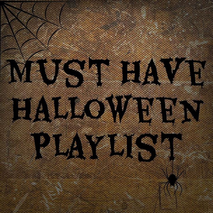 17 Best Ideas About Halloween Playlist On Pinterest