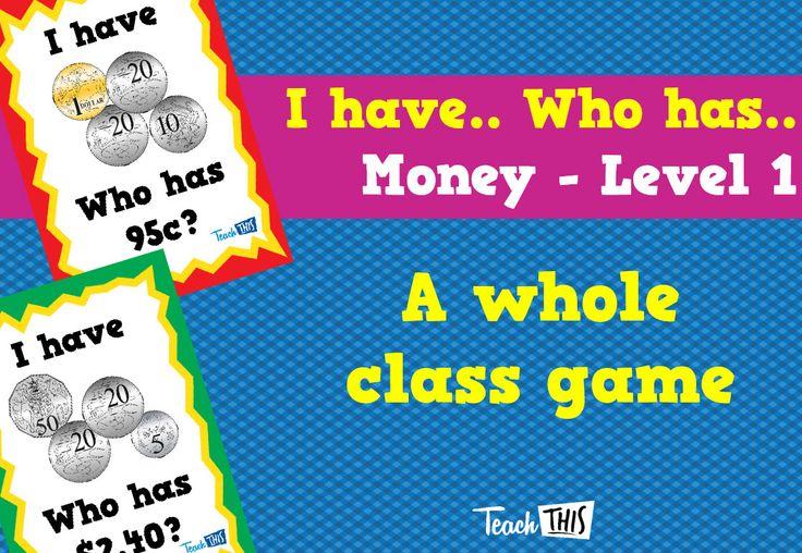 I have Who Has - Money Year 2 - Lvl 1