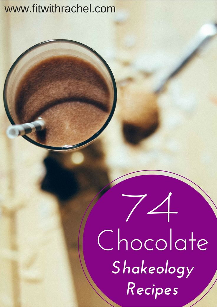 74 Chocolate Shakeology Recipes