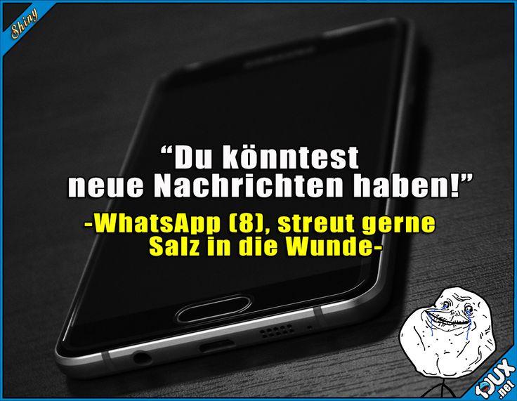 Ja ich könnte, wenn ich Freunde hätte. x.x #WhatsApp #Statusmeldung #WhatsAppStatus #allein #foreveralone #Humor #lustigeMemes #Memes Humor