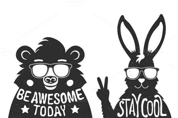 Vintage typography posters with super stylish bear and rabbit in sunglasses. Be awesome today, Stay cool. Trendy hipster style greeting cards design, t-shirt prints, inspiration art.