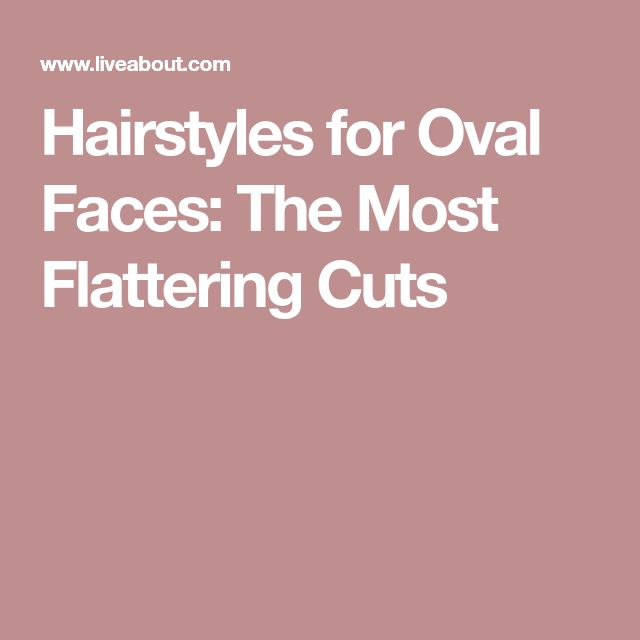 Hairstyles for Oval Faces: The Most Flattering Cuts