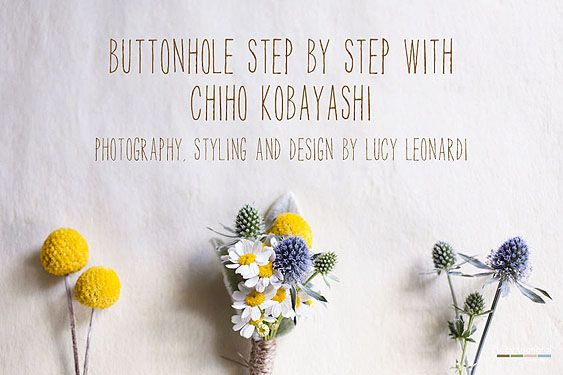 Guest Post | Buttonhole Tutorial from Kobayashi Flowers