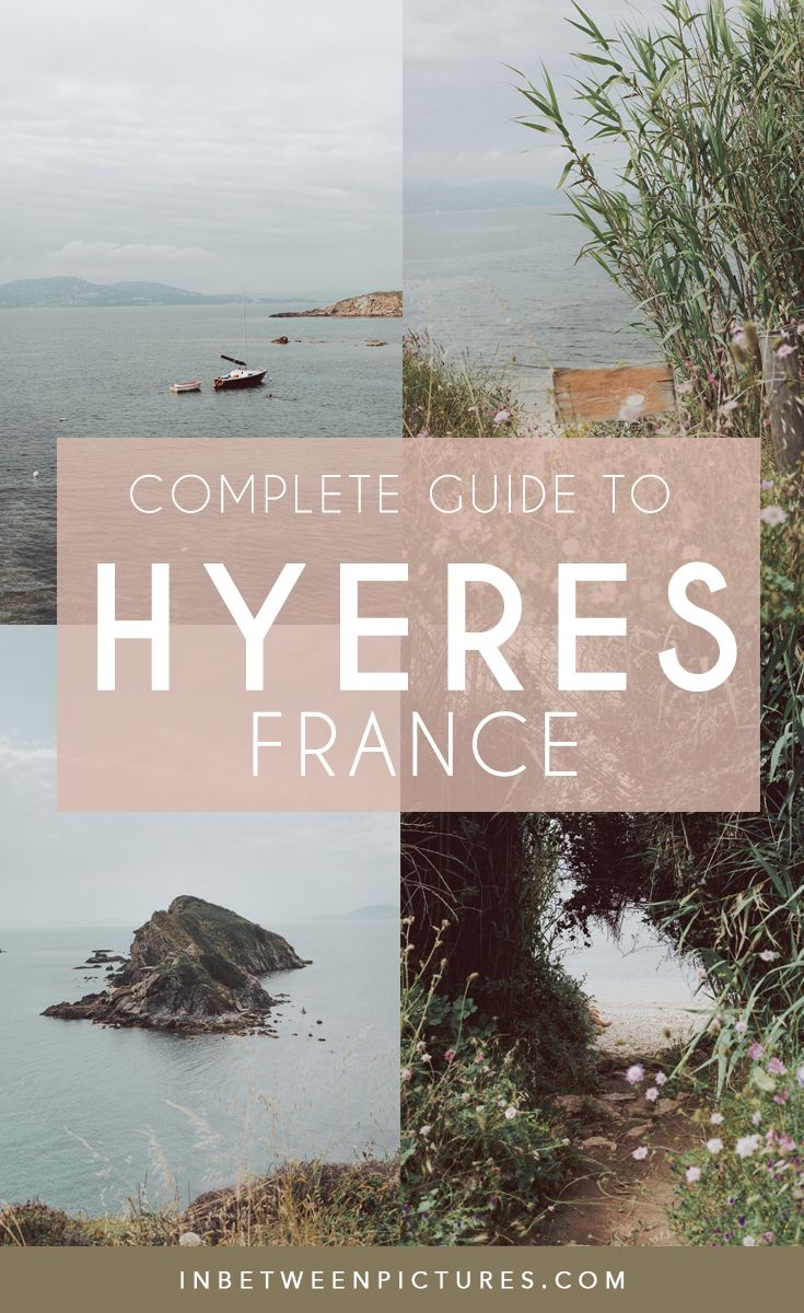 6 Fun Things To Do In Hyeres France The Complete Guide In