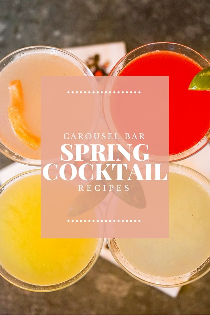 Cheers to Spring with these 3 Cocktail Recipes from The Carousel Bar