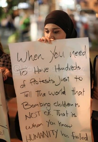 When you need hundreds of protests just to tell the world bombing children is wrong... that's when you know the world is not okay