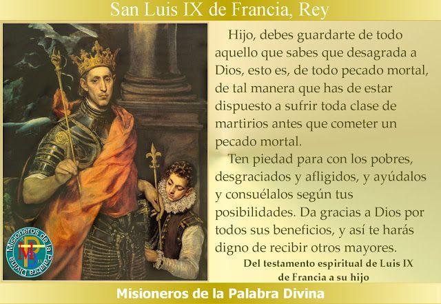 MISIONEROS DE LA PALABRA DIVINA: SANTORAL - SAN LUIS IX DE FRANCIA REY