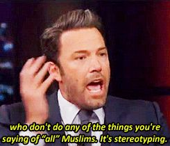 mad smart, act ignorant - Ben Affleck speaks about Islamophobia X