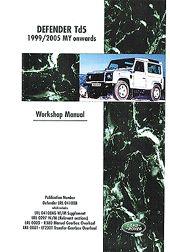 Land Rover Defender Td5 Official Workshop Manual 1999-2005 MY onwards