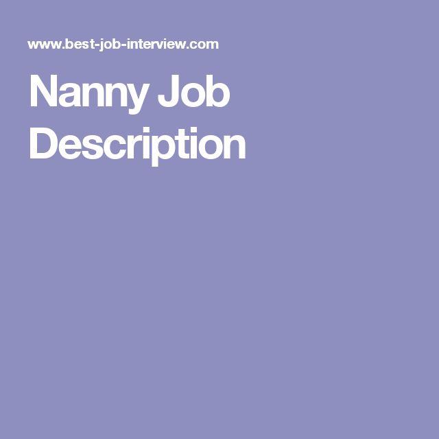 A4d4a9c678f8bb393c7bc6f6eea2c006  Nanny Jobs Job Description