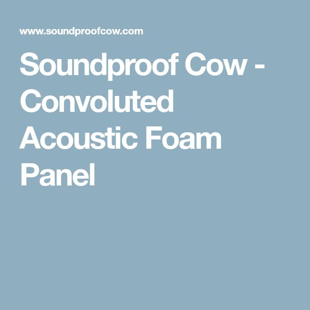 Soundproof Cow - Convoluted Acoustic Foam Panel