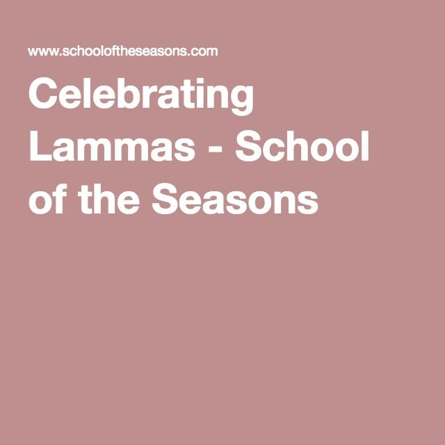 Celebrating Lammas - School of the Seasons