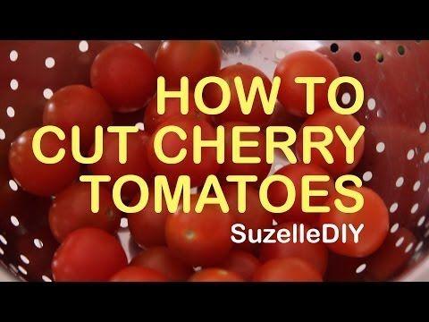 SuzelleDIY - How to Cut Cherry Tomatoes - YouTube