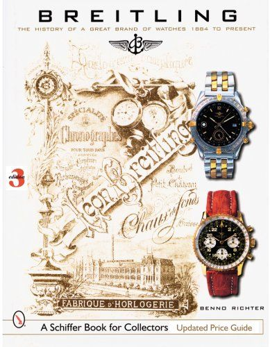 #Breitling: The History of a Great Brand of Watches 1884 to the Present (Schiffer Book for Collectors) $42.98 http://www.azondealextreme.info/watches/breitling-the-history-of-a-great-brand-of-watches-1884-to-the-present-schiffer-book-for-collectors/ Breitling. One watch has made this name famous worldwide, the Navitimer. In 1952 this watch was a real sensation, the chronograph along with the calculator made it possible for the pilot to carry out ...