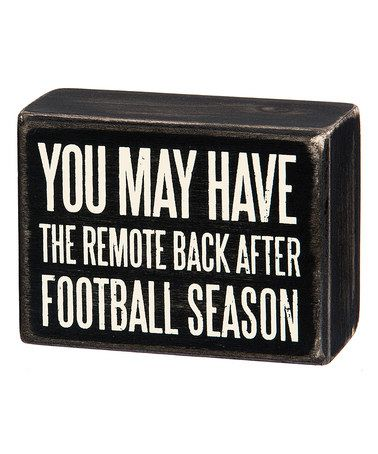 Loving this 'After Football Season' Box Sign on #zulily! #zulilyfinds