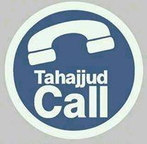 """""""Tahajjud Call """""""