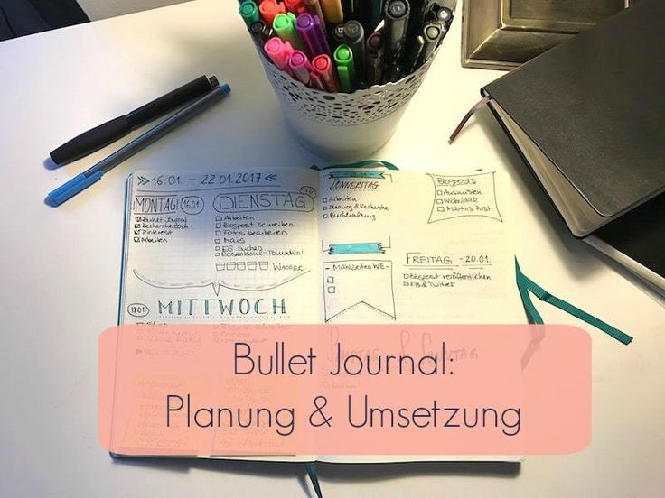 bullet journal planung umsetzung f r anf nger bujo. Black Bedroom Furniture Sets. Home Design Ideas