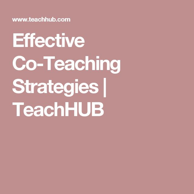 Effective Co-Teaching Strategies | TeachHUB