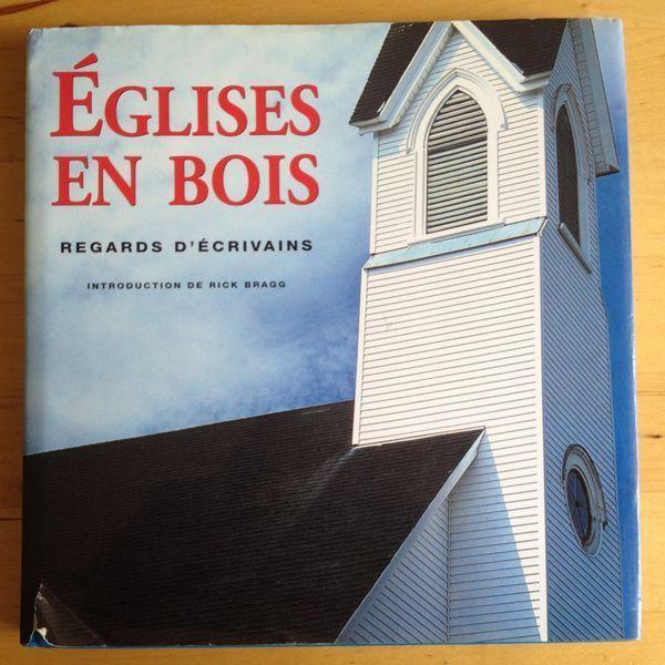#art #religion #littérature : Eglises En Bois - Regards d'écrivains - Könemann, 2000. 122 pp. reliées. Introduction de Rick Bragg.