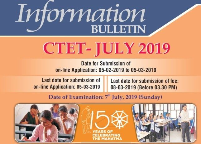 Cbse Central Board Of Secondary Education Has Issued A Ctet July 2019 Information Bulletin For The Candidates T Secondary Education Bulletin Line Application