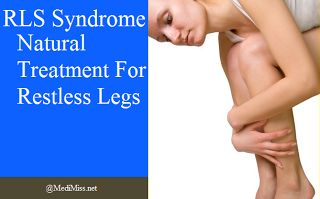 RLS Syndrome - Natural Treatment For Restless Legs