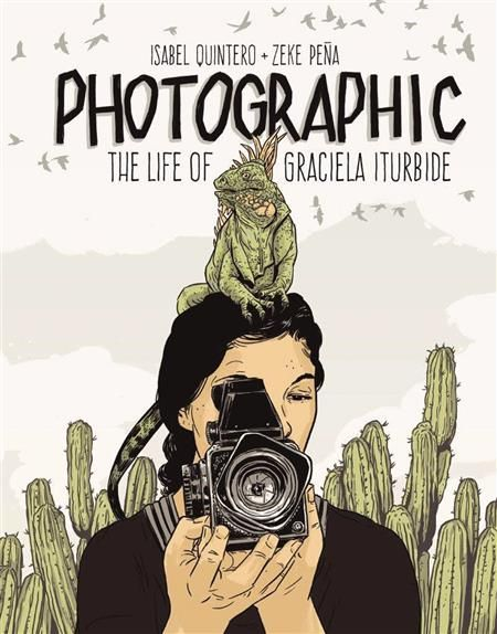 PHOTOGRAPHIC LIFE OF GRACIELA ITURBIDE GN (C: 1-1-0)