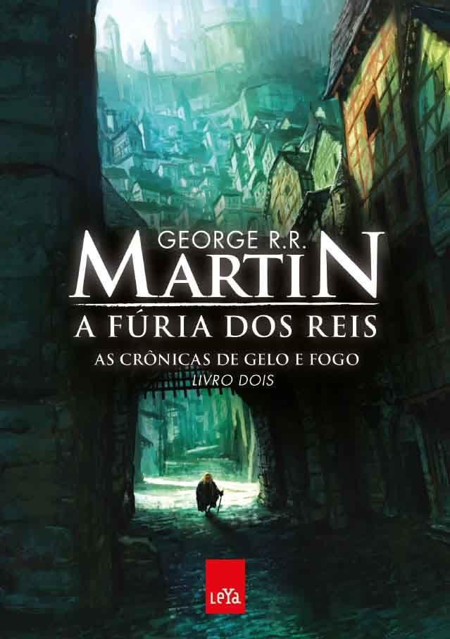 As Crônicas de Gelo e fogo: A Fúria dos Reis - George R. R. Martin*****