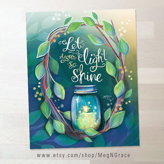 Let your light so shine Matthew 5:16 Scripture Wall by MegNGrace